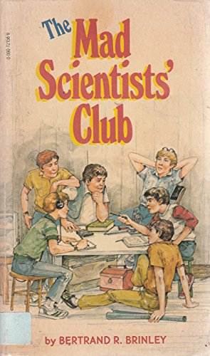 9780590721561: The Mad Scientists' Club