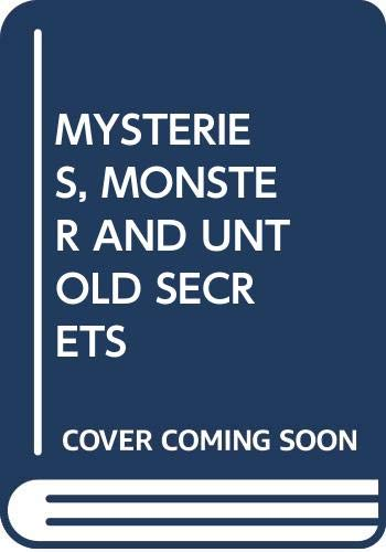 MYSTERIES, MONSTER AND UNTOLD SECRETS (0590721674) by Laycock, George