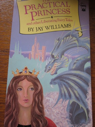 """9780590721707: """"The Practical Princess"""" and Other Liberating Fairy Tales (Hippo Fantasy)"""