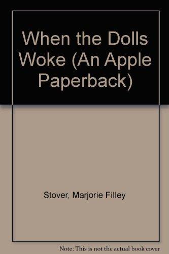 9780590724012: When the Dolls Woke (An Apple Paperback)
