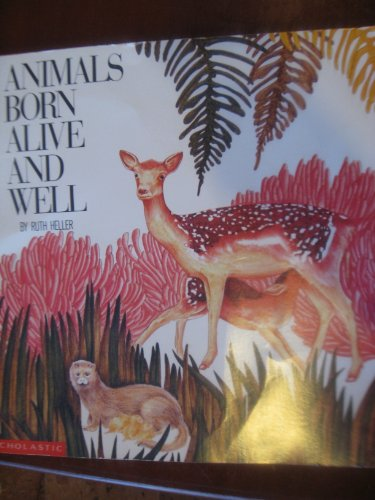 9780590724289: Animals Born Alive and Well (Big book)
