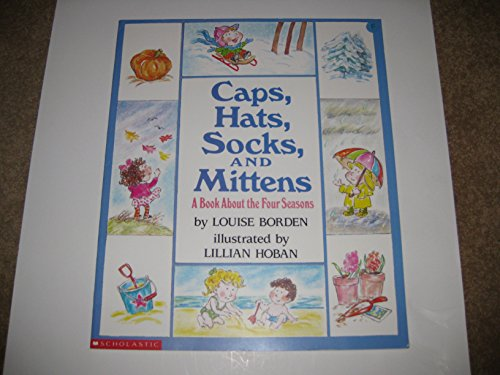 9780590724296: Caps, Hats, Socks, and Mittens: A Book About the Four Seasons (Scholastic Big Books)