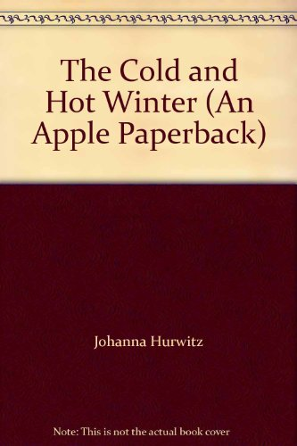 9780590725194: The Cold And Hot Winter (An Apple Paperback)