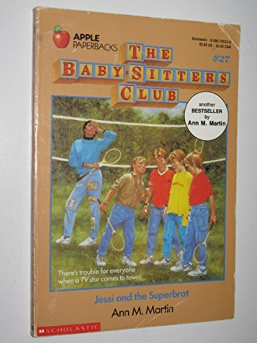 9780590725224: The Baby-Sitters Club Book 27: Jessi And The Superbrat