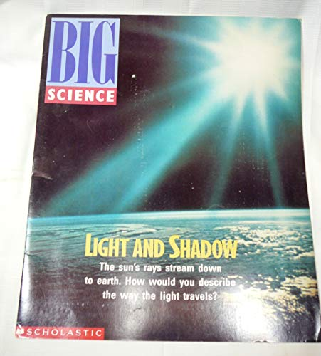9780590725729: Light and Shadow (Big Science)