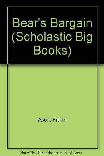 9780590726986: Bear's Bargain (Scholastic Big Books)