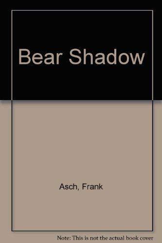 9780590727365: Bear Shadow