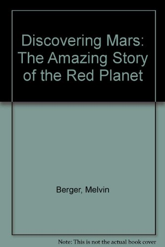 9780590727860: Discovering Mars: The Amazing Story of the Red Planet