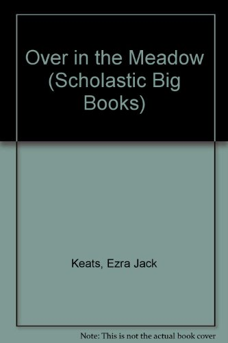 9780590728096: Over in the Meadow/Big Book (Scholastic Big Books)