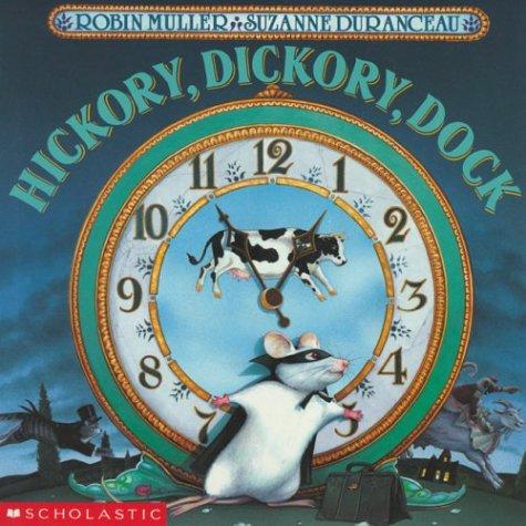 9780590730891: Hickory, Dickory, Dock