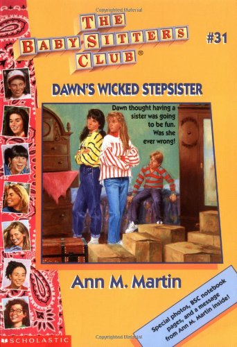 9780590731867: Dawn's Wicked Stepsister (The Baby-Sitters Club, No. 31)