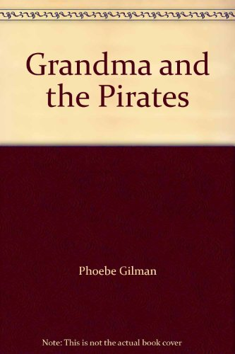 9780590732208: Grandma and the Pirates