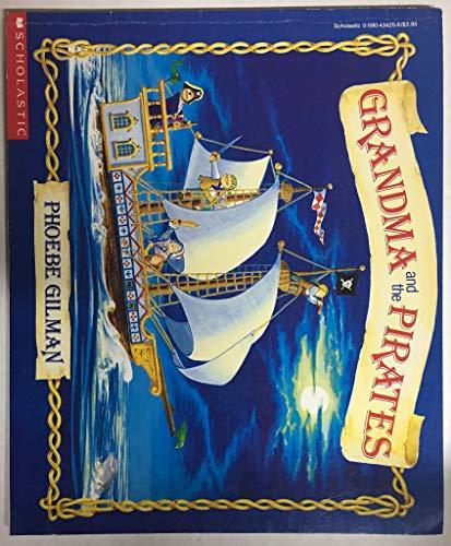9780590732215: grandma and the pirates