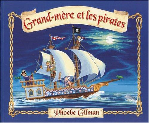 9780590732222: Grand-mère et les pirates