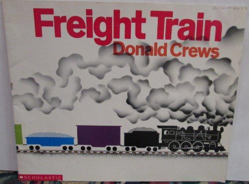 Freight Train (Scholastics Big Books): Crews, Donald