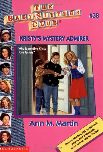 9780590734509: Kristy's Mystery Admirer (Baby-Sitters Club #38)