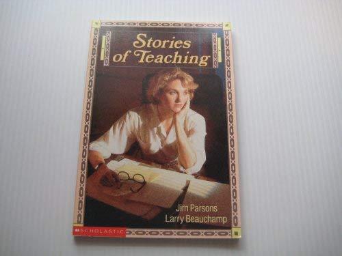 Stories of Teaching: Parsons, Jim; Beauchamp,