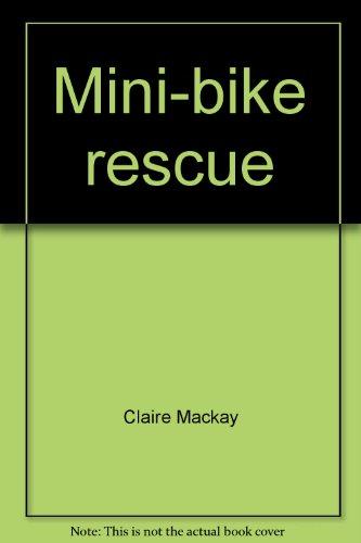 Mini-bike rescue: Claire Mackay