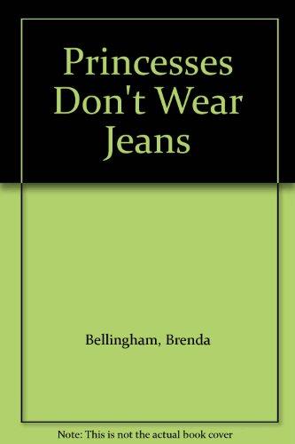 Princesses Don't Wear Jeans: Bellingham, Brenda