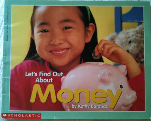 9780590738033: Let's Find Out About Money (Let's Find Out Books)