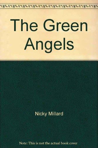 The Green Angels: Nicky Millard