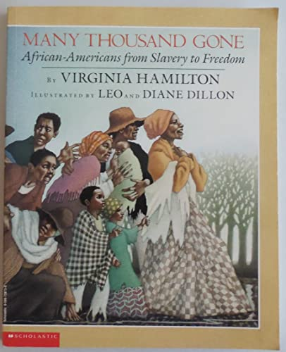 9780590738736: Many Thousand Gone: African-Americans from Slavery to Freedom