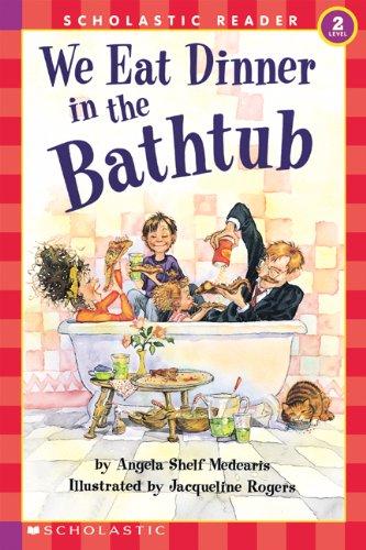 9780590738866: We Eat Dinner In The Bathtub (level 2) (Hello Reader)