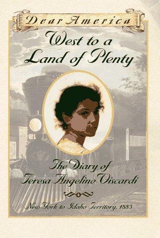 9780590738880: West to a Land of Plenty: The Diary of Teresa Angelino Viscardi