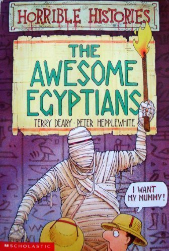 9780590738927: The Awesome Egyptians (Horrible Histories)