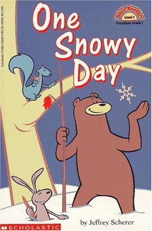 9780590742405: One Snowy Day (level 1) (Hello Reader)