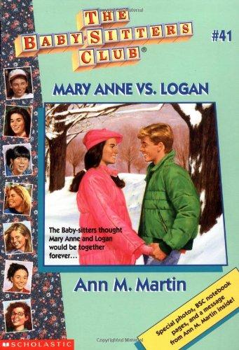 Mary Anne Vs. Logan (Baby-Sitters Club (Quality)): Martin, Ann Matthews