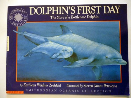 9780590745215: Dolphin's First Day