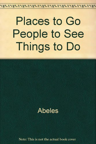 9780590745505: Places to Go People to See Things to Do