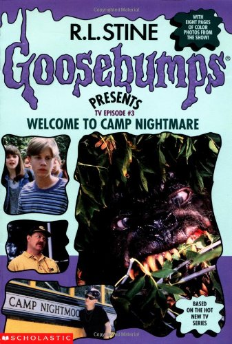 9780590745888: Welcome to Camp Nightmare (Goosebumps Presents TV Book #3)