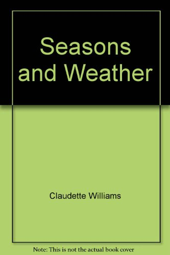 9780590745925: Seasons and Weather (Let's Explore Science)