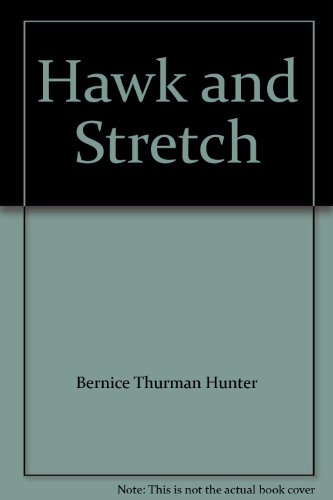 9780590748148: Hawk and Stretch