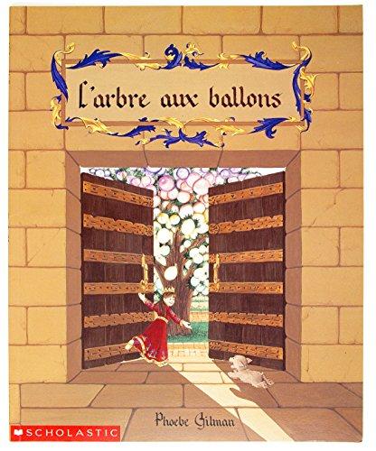 9780590748254: L'arbre Aux Ballons
