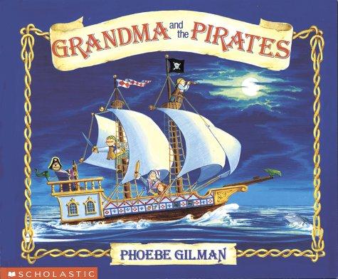 9780590748407: Grandma and the Pirates