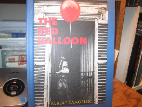 The Red Balloon [Pictorial Children's Reader, French Movie Tie in, Little Boy Chases a Red ...
