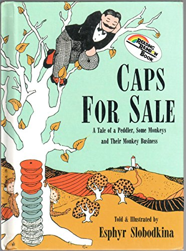 Caps for Sale: A Tale of a: Slobodkina, Esphyr