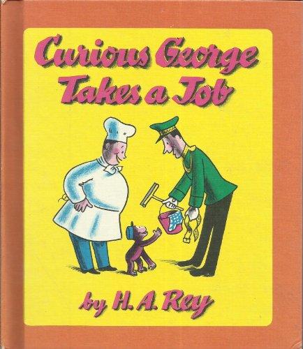 9780590758079: Curious George Takes a Job
