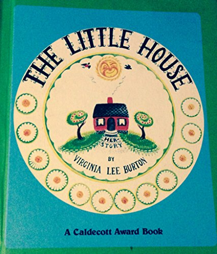The Little House: Virginia Lee Burton