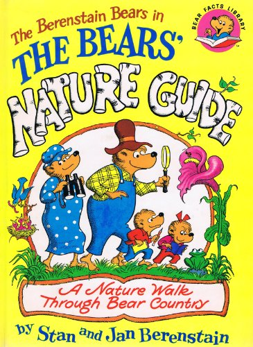 9780590758130: The Bears' Nature Guide: A Nature Walk Through Bear Country