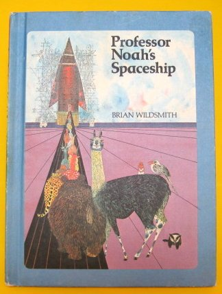 Professor Noah's Spaceship (0590758144) by Wildsmith, Brian