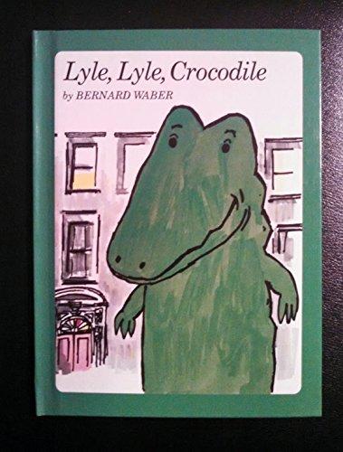 9780590758161: Lyle, Lyle, Crocodile (Weekly Reader children's book club)