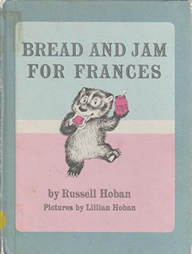 9780590758246: Bread and Jam for Frances