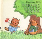 9780590758277: timothy goes to school