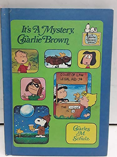 Its a Mystery Charlie Brown: SCHULZ, Charles M.