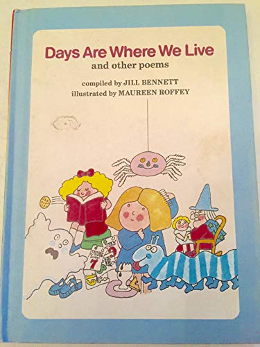Days are Where We Live, and Other: Jill (ed.) Bennett