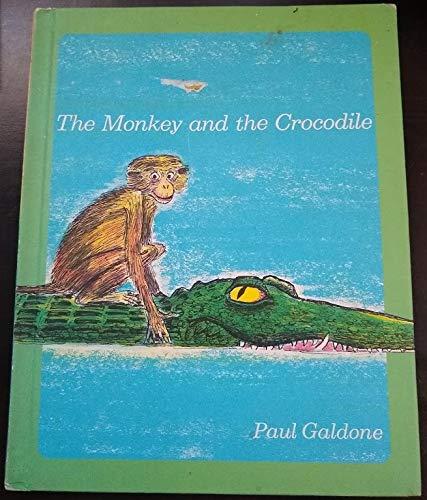 The monkey and the crocodile: A Jataka: Paul Galdone